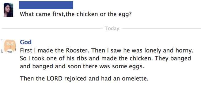God Answers: Chicken or Egg